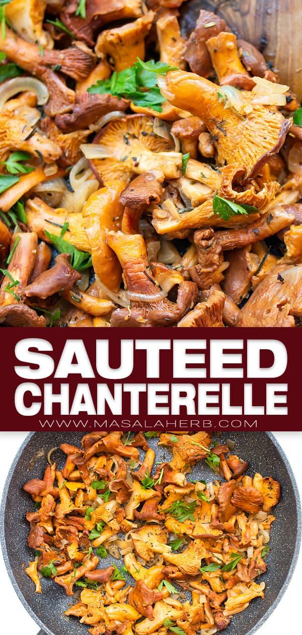 Sauteed Chanterelle Mushrooms Recipe pin image