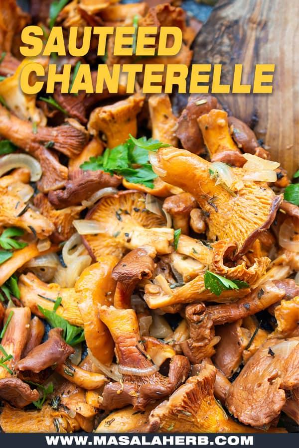 preparing chanterelle mushrooms