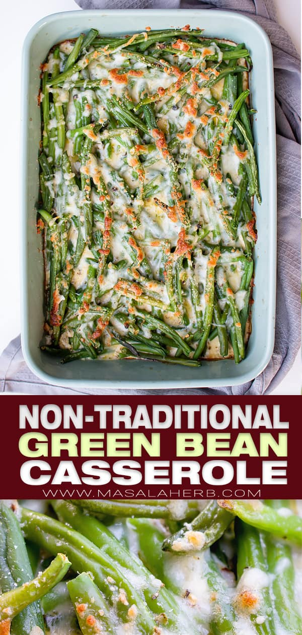 Non-Traditional Green Bean Casserole Recipe pin image