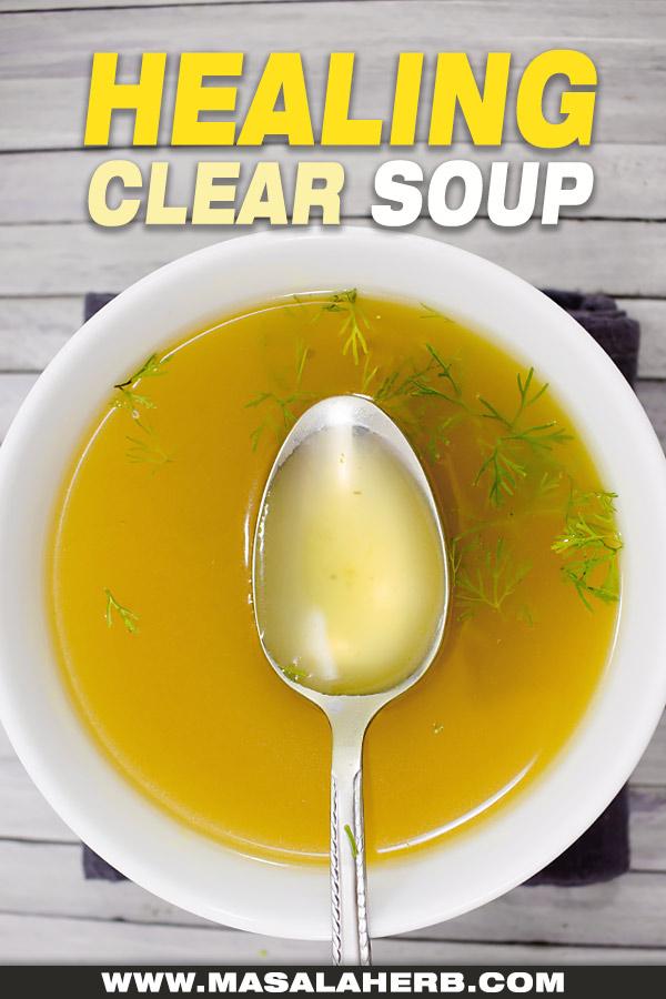 20 min Healing Broth Soup
