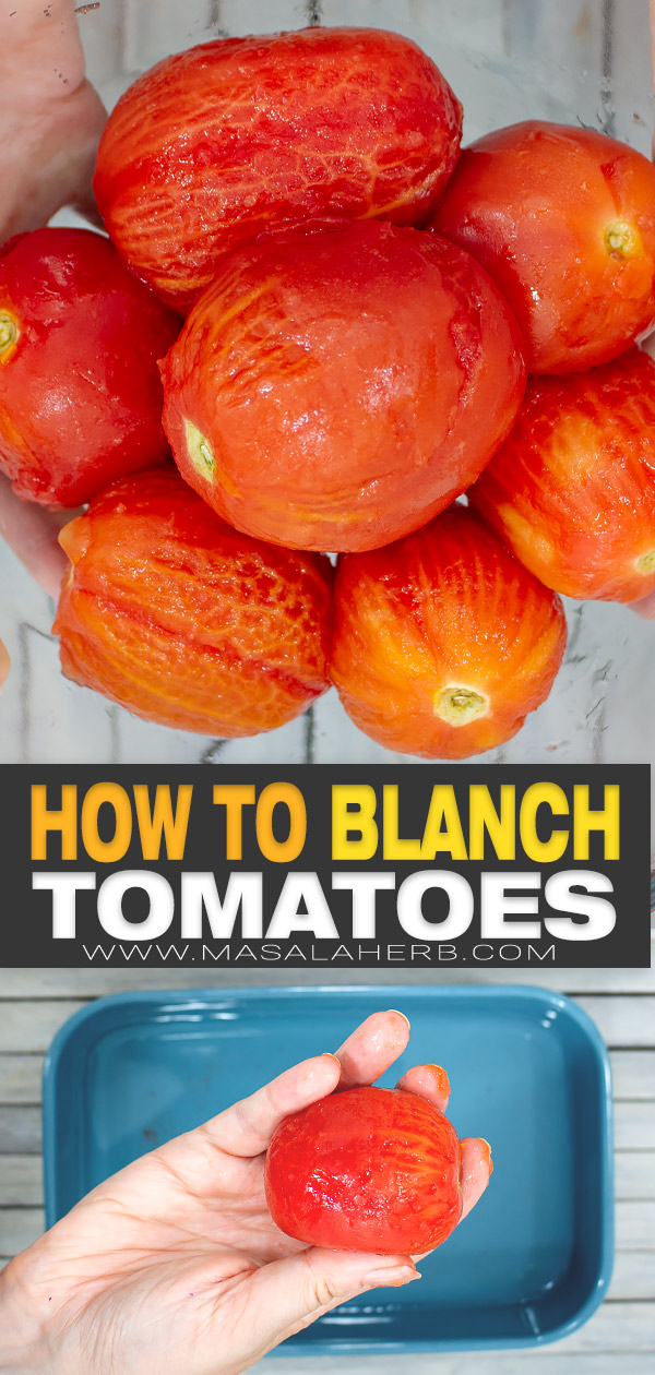 How to blanch Tomatoes to peel pin image
