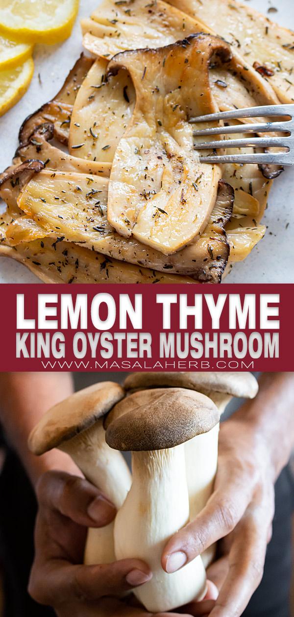 Lemon Thyme King Oyster Mushroom pin image